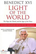 Light of the World: The Pope, the Church and the Signs of the Times Paperback