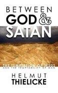 Between God and Satan Paperback