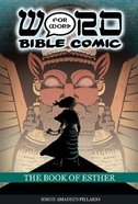 The Book of Esther (Word For Word Bible Comic Series) Paperback