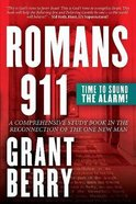 Romans 911: Time to Sound the Alarm Paperback