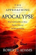 The Approaching Apocalypse Paperback