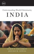India (Understanding World Christianity Series) Paperback
