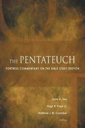 The Pentateuch (Fortress Commentary On The Bible Series) Paperback