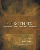 The Prophets (Fortress Commentary On The Bible Series) Paperback