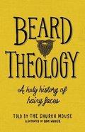 Beard Theology Hardback