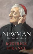 Newman: The Heart of Holiness Hardback