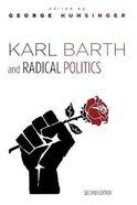 Karl Barth and Radical Politics (2nd Edition) Paperback