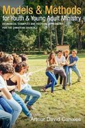 Models and Methods For Youth and Young Adult Ministry Paperback