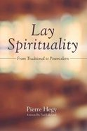 Lay Spirituality: From Traditional to Postmodern Paperback
