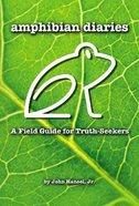 Amphibian Diaries eBook