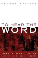 To Hear the Word (2nd Edition) Paperback
