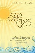 Sun Rays: Tales For Children of Every Age