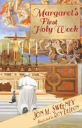Margaret's First Holy Week (#01 in Pope's Cat Series)