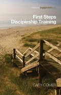 Missional Engagement: First Steps Discipleship Training Paperback