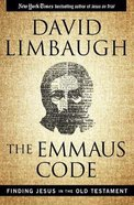 The Emmaus Code: Finding Jesus in the Old Testament Hardback