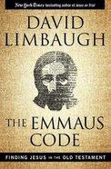 The Emmaus Code: Finding Jesus in the Old Testament Hardback
