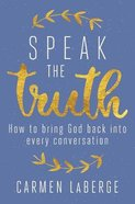 Speak the Truth eBook
