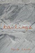Tailings: A Memoir Paperback