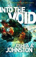 Into the Void (#02 in The Chronicles Of Sarco Series) Paperback