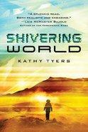 Shivering World Paperback
