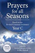 Prayers For All Seasons (Year C)