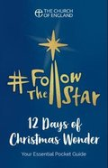 Follow the Star: 12 Days of Christmas Wonder (Pack Of 100) Booklet