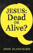 Jesus: Dead Or Alive? Booklet