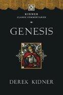 Genesis (Kidner Classic Commentaries Series) Paperback