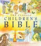 The Classic Children's Bible Hardback