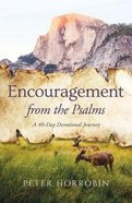 Encouragement From the Psalms: A 40-Day Devotional Journey Hardback