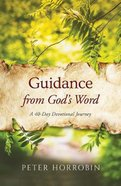 Guidance From God's Word: A 40-Day Devotional Hardback