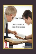 Preaching: A Guidebook For Beginners Paperback