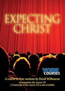 Expecting Christ (Course Booklet) (York Courses Series) Booklet
