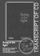 Living in the Light (Transcript) (York Courses Series) Booklet
