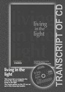 Living in the Light (Transcript) (York Courses Series) Booklet