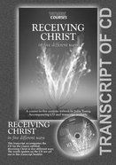 Receiving Christ : In Five Different Ways (Transcript) (York Courses Series)