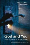 God and You (Six Dicussions Of Romans 1-5) Paperback