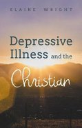 Depressive Illness and the Christian Paperback