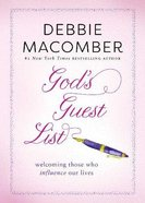 God's Guest List: Welcoming Those Who Influence Our Lives Paperback