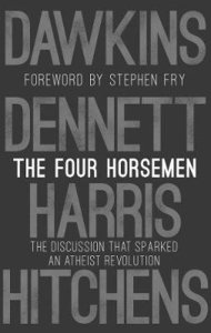 The Four Horsemen: The Discussion That Sparked An Atheist Revolution