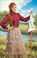 The Major's Daughter (#03 in Fort Reno Series) Paperback