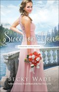 Sweet on You (#03 in Bradford Sisters Romance Series) Paperback