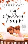 My Stubborn Heart (Repackaged) Paperback