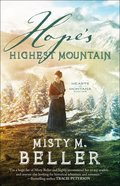 Hope's Highest Mountain (#01 in Hearts Of Montana Series) Paperback
