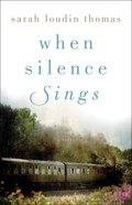 When Silence Sings Paperback