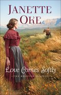 Love Comes Softly (40Th Anniversary Edition) (#01 in Love Comes Softly Series)