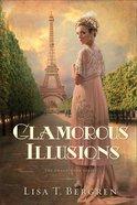 Glamorous Illusions (#01 in Grand Tour Series) Paperback