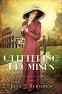 Glittering Promises (#03 in Grand Tour Series) Paperback