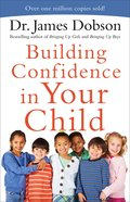 Building Confidence in Your Child: What Happens When You Speak and God Listens