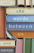 The Words Between Us Paperback
